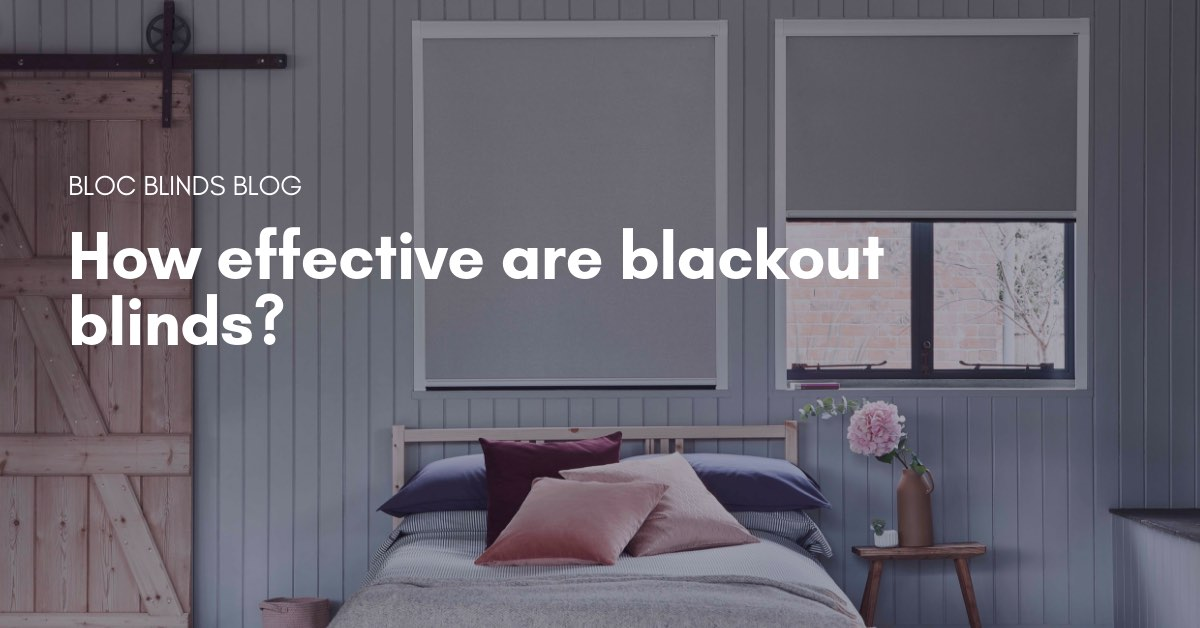 how effective are blackout blinds