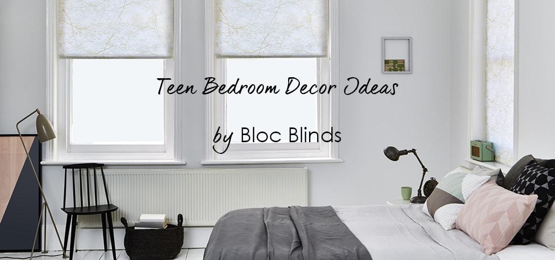 Teen Bedroom Decor Ideas Bloc Blinds Roller Blinds